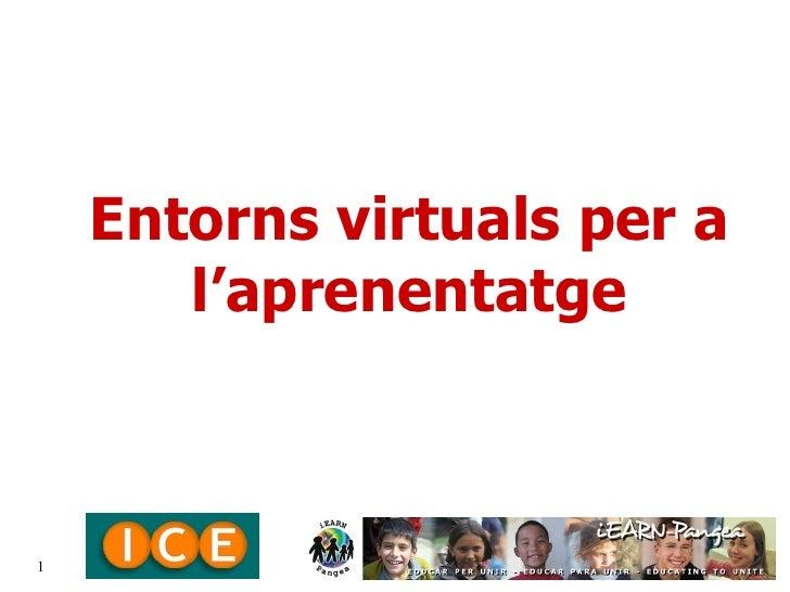 Entorns virtuals per a l'aprenentatge