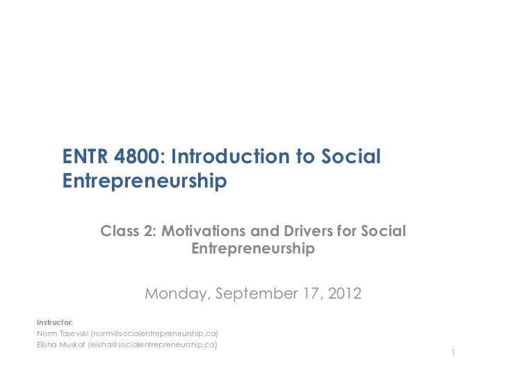 ENTR4800 Class 2 - Motivations and Drivers for Social Entrepreneurship