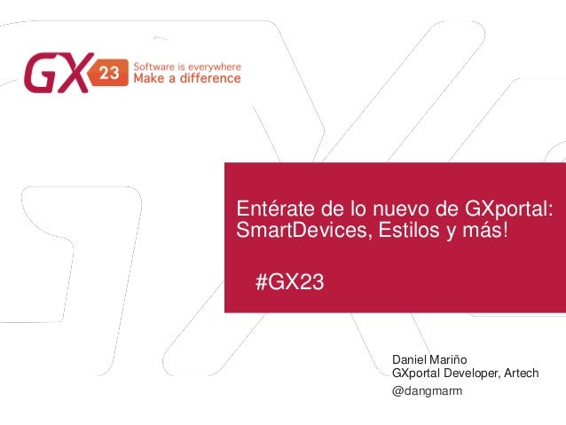 Entérate de lo nuevo de gxportal ... smart devices, estilos y más!