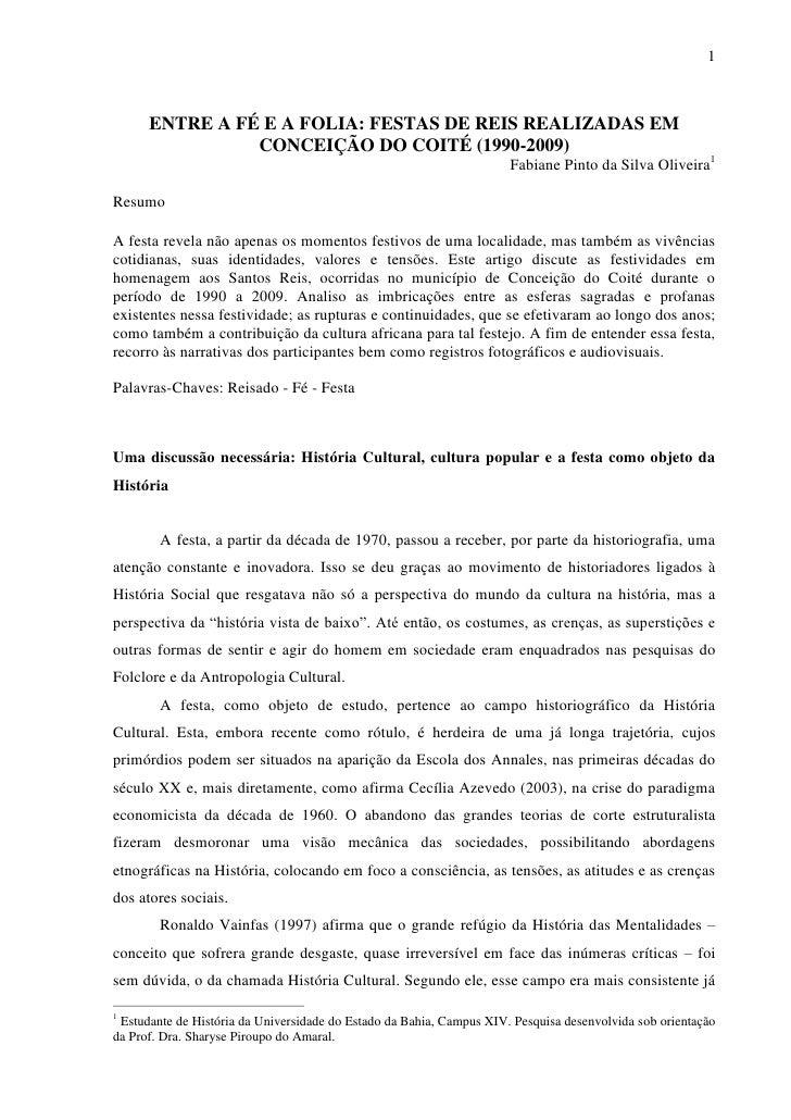 1      ENTRE A FÉ E A FOLIA: FESTAS DE REIS REALIZADAS EM                CONCEIÇÃO DO COITÉ (1990-2009)                   ...