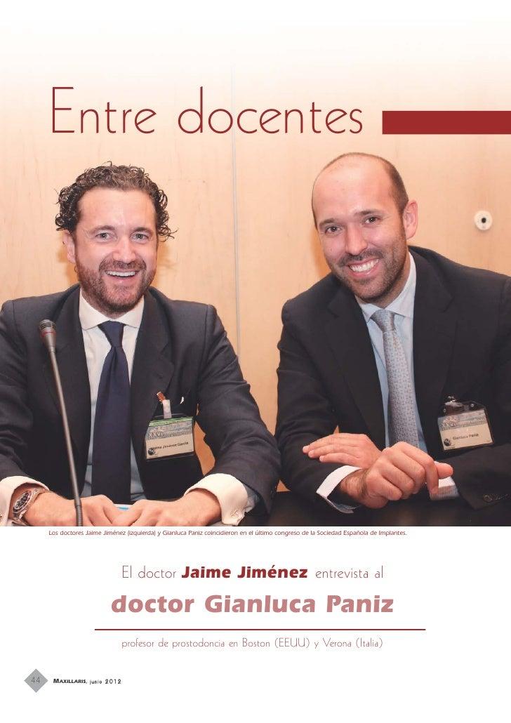 Il Dottor Jaime Jiménez intervista il Dottor Gianluca Paniz.