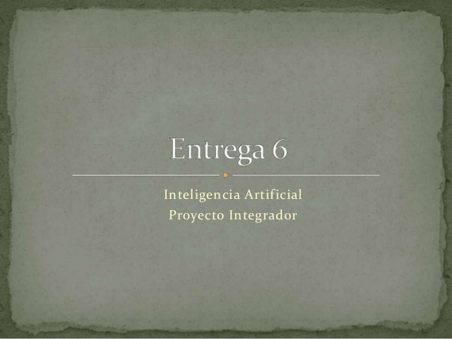Inteligencia Artificial Proyecto Integrador