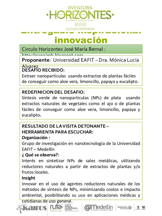 Entregable inspiracional innovación Circulo Horizontes José María Bernal : http://nanojmb.blogspot.com DESAFIO RECIBIDO: E...