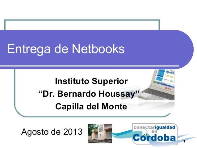 "Entrega de Netbooks Instituto Superior ""Dr. Bernardo Houssay"" Capilla del Monte Agosto de 2013 1"