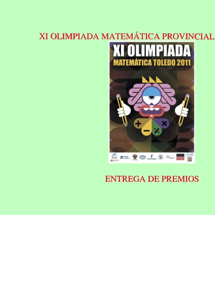 XI OLIMPIADA MATEMÁTICA PROVINCIAL DE TOLEDO            ENTREGA DE PREMIOS