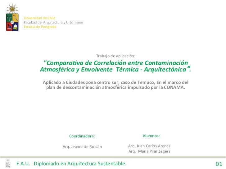 Universidad de Chile     Facultad de  Arquitectura y Urbanismo     Escuela de Postgrado           ...