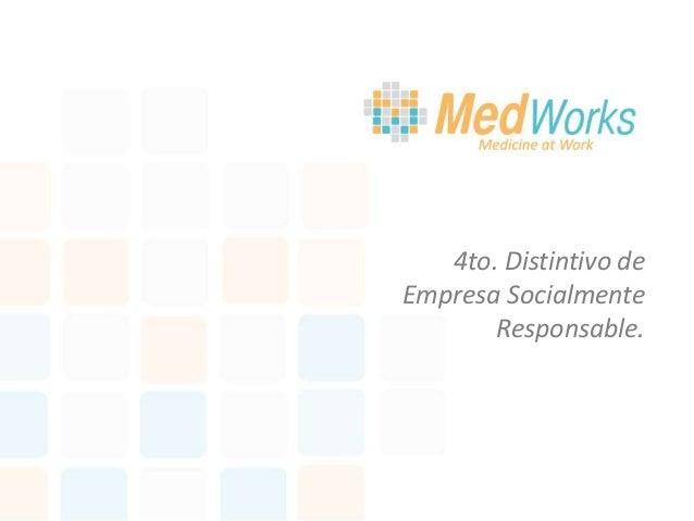4to. Distintivo de Empresa Socialmente Responsable.