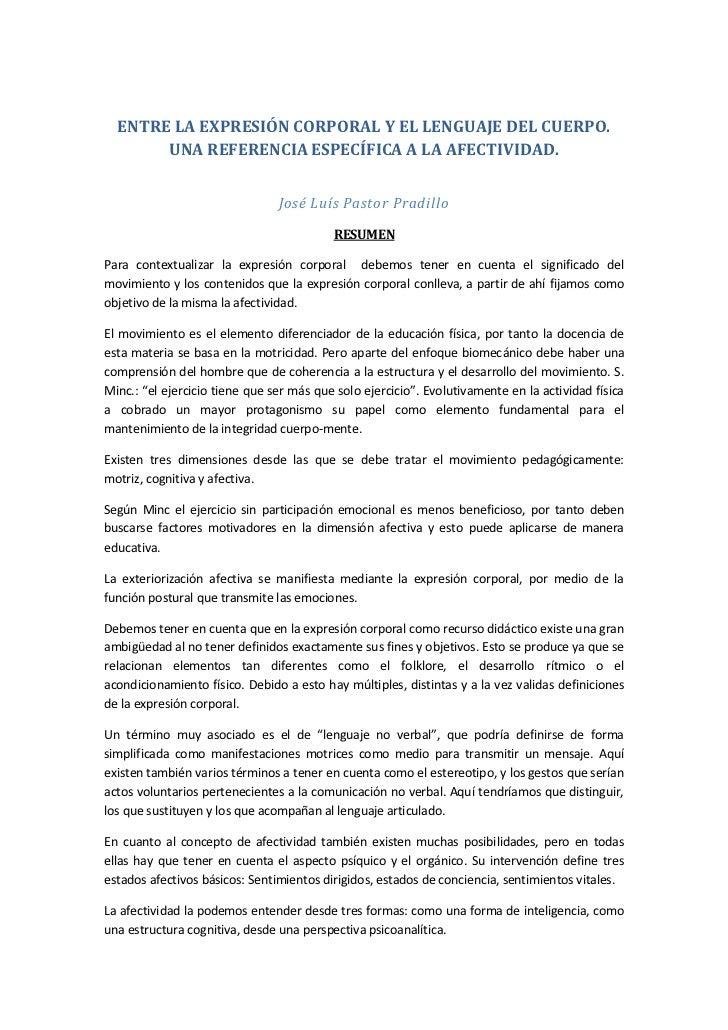 ENTRE LA EXPRESIÓN CORPORAL Y EL LENGUAJE DEL CUERPO.       UNA REFERENCIA ESPECÍFICA A LA AFECTIVIDAD.                   ...