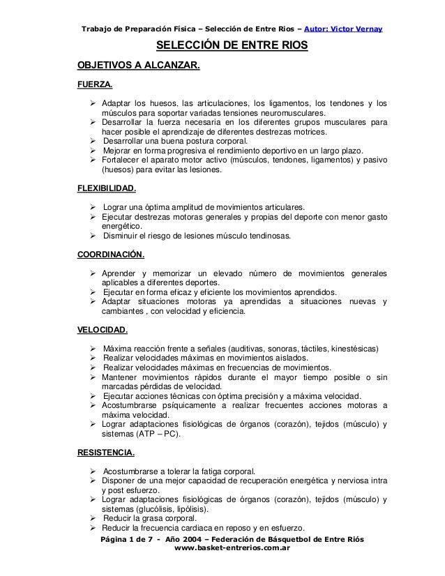 Trabajo de Preparación Física – Selección de Entre Rios – Autor: Victor Vernay Página 1 de 7 - Año 2004 – Federación de Bá...