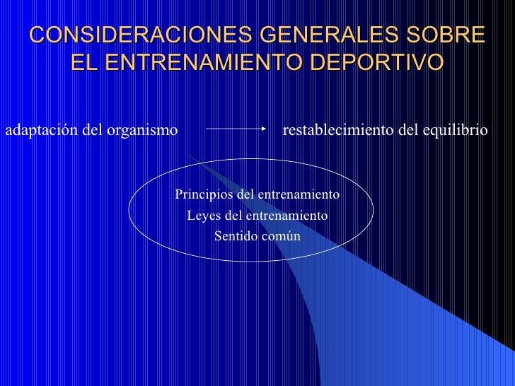 CONSIDERACIONES GENERALES SOBRE EL ENTRENAMIENTO DEPORTIVO adaptación del organismo  restablecimiento del equilibrio   Pri...