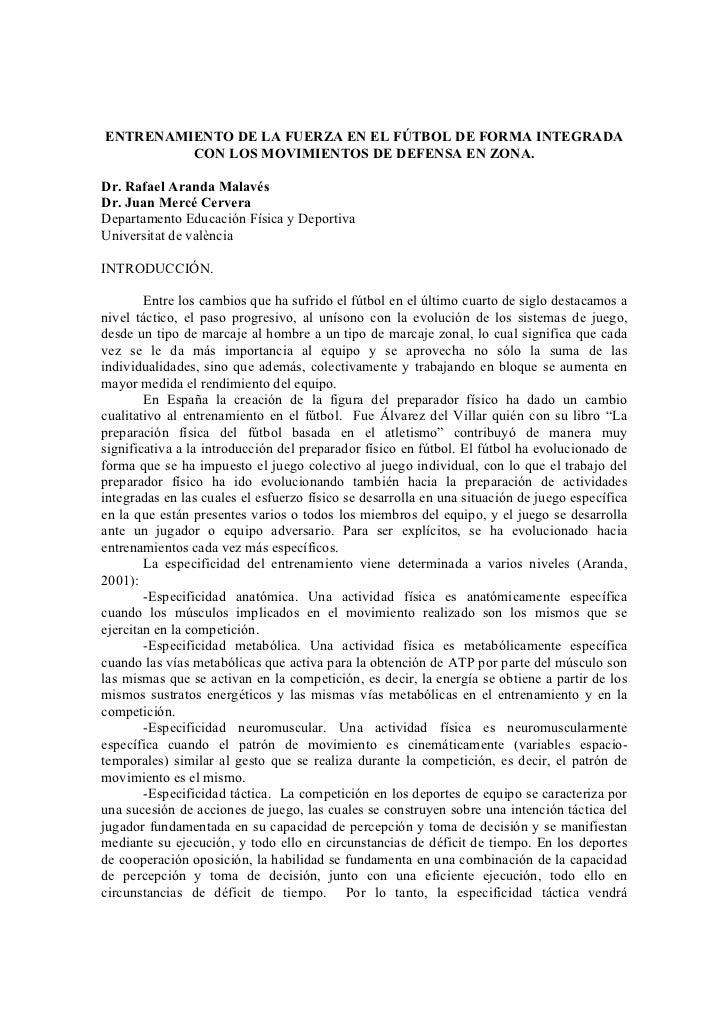 ENTRENAMIENTO DE LA FUERZA EN EL FÚTBOL DE FORMA INTEGRADA          CON LOS MOVIMIENTOS DE DEFENSA EN ZONA.  Dr. Rafael Ar...