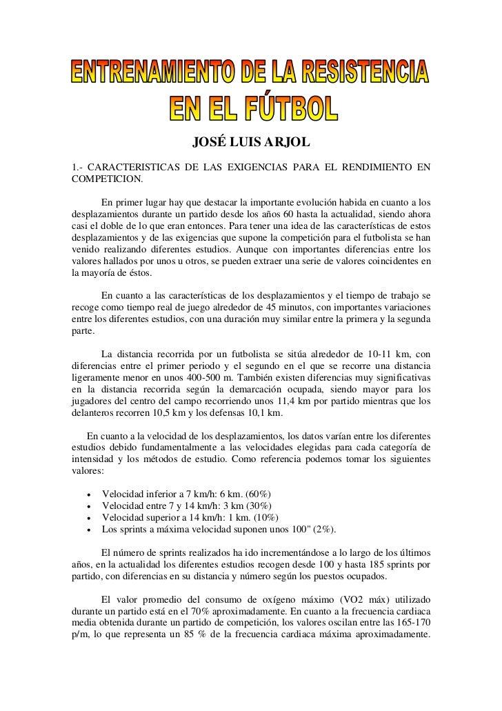 JOSÉ LUIS ARJOL1.- CARACTERISTICAS DE LAS EXIGENCIAS PARA EL RENDIMIENTO ENCOMPETICION.        En primer lugar hay que des...