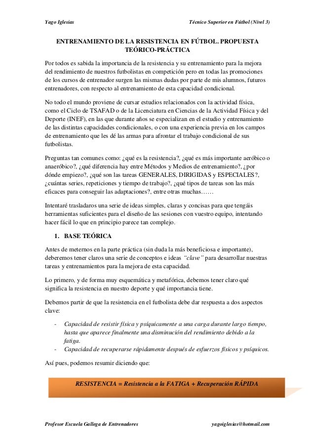 Yago Iglesias Técnico Superior en Fútbol (Nivel 3) Profesor Escuela Gallega de Entrenadores yagoiglesias@hotmail.com ENTRE...