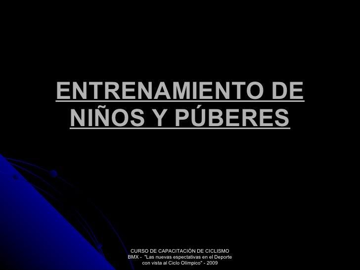 """ENTRENAMIENTO DE NIÑOS Y PÚBERES CURSO DE CAPACITACIÓN DE CICLISMO BMX -  """"Las nuevas espectativas en el Deporte con ..."""