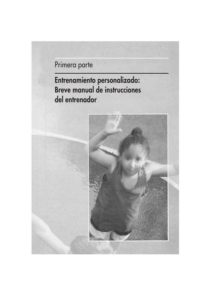 Primera parte Entrenamiento personalizado: Breve manual de instrucciones del entrenador
