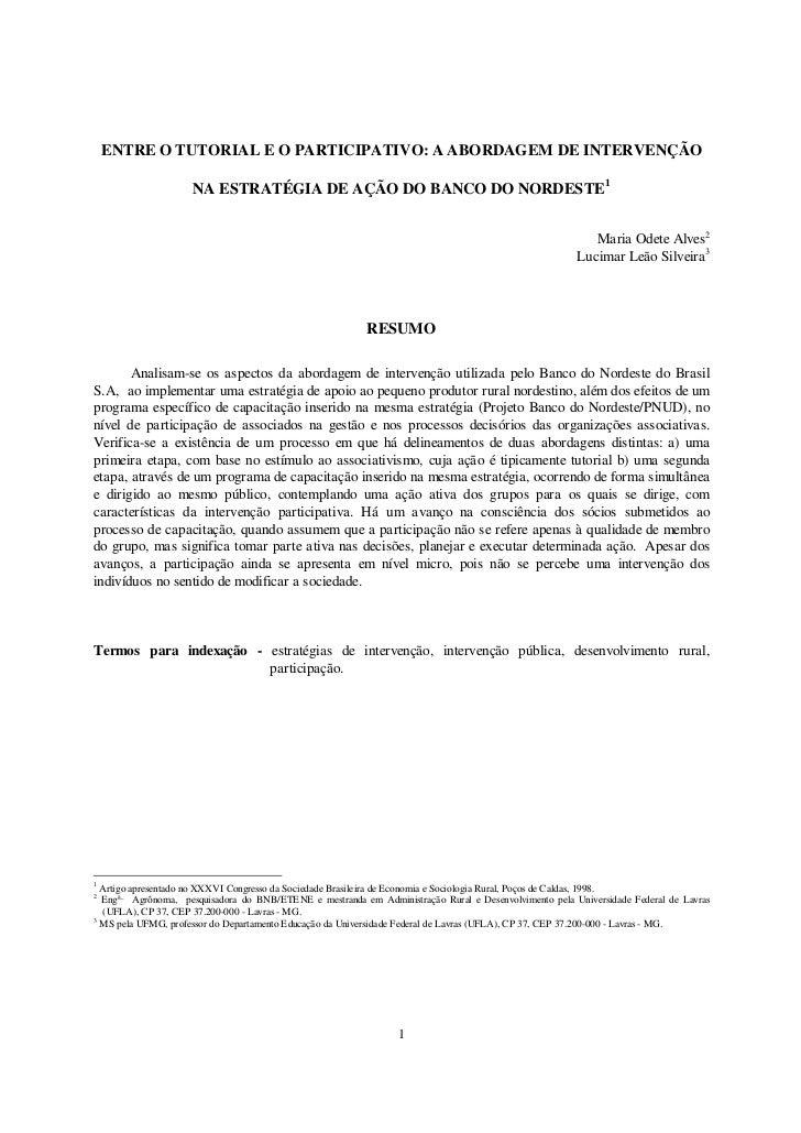 ENTRE O TUTORIAL E O PARTICIPATIVO: A ABORDAGEM DE INTERVENÇÃO                     NA ESTRATÉGIA DE AÇÃO DO BANCO DO NORDE...