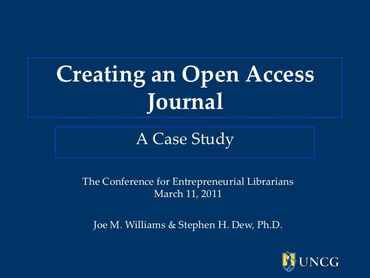 Creating an Open-Access Journal: A Case Study.  Williams and Dew