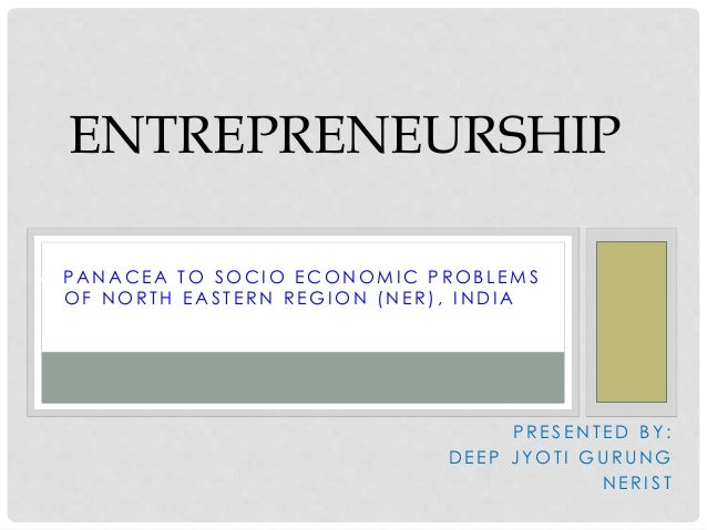 Entrepreneruship in North East India