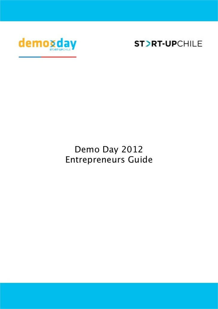 Demo Day 2012Entrepreneurs Guide