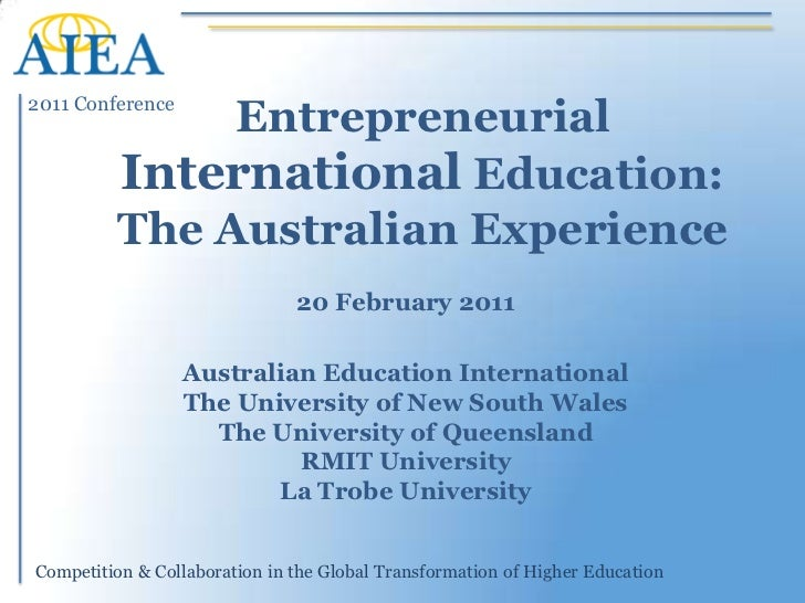 AIEA 2011 Presentation: International Education in Australia
