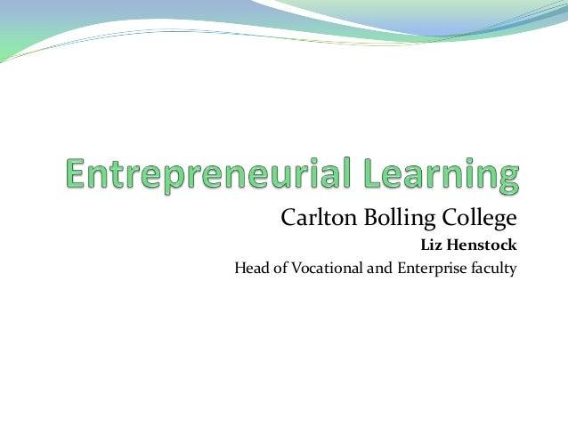 Entrepreneurial learning carltonbolling