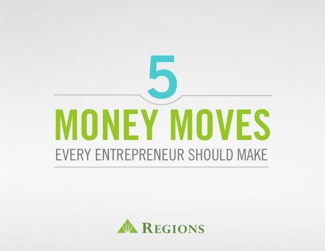 5 Money Moves Every Entrepreneur Should Make