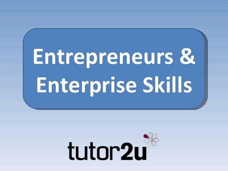 Entrepreneurs and enterprise skills