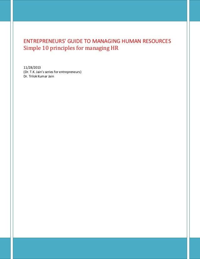Entrepreneurs' guide to managing human resources