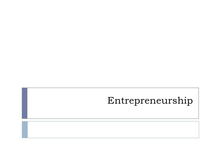 Entrepreneurship<br />