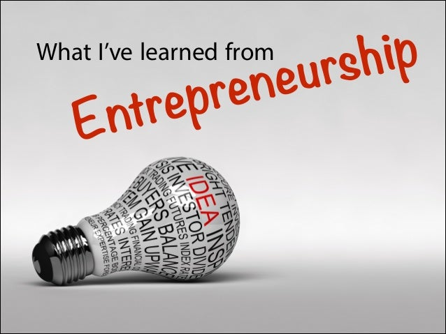 What I've Learned from Entrepreneurship
