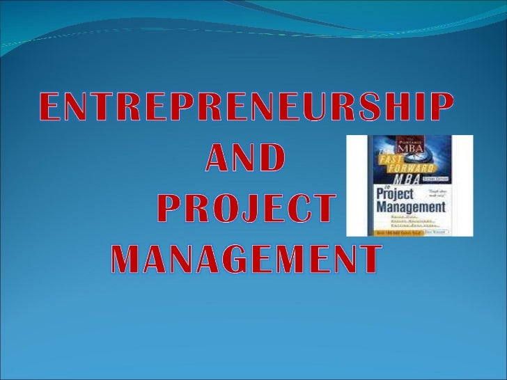 Entrepreneurship and project management