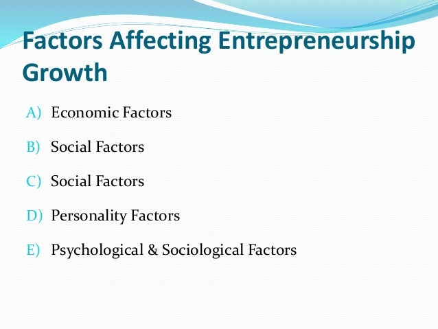 Psychological Factors That Favours An Entrepreneur Homework Sample