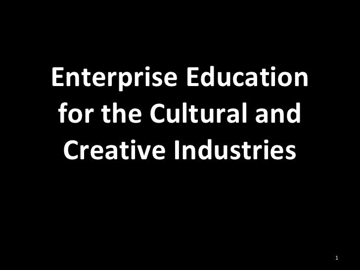 Enterprise Education for the Cultural and Creative Industries