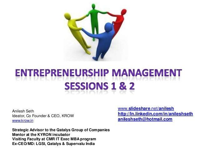 Entrepreneurship management sessions 1 & 2