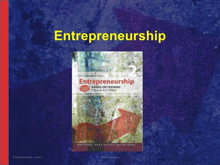 Entrepreneurship - Level 2 Future Managers Entrepreneurship