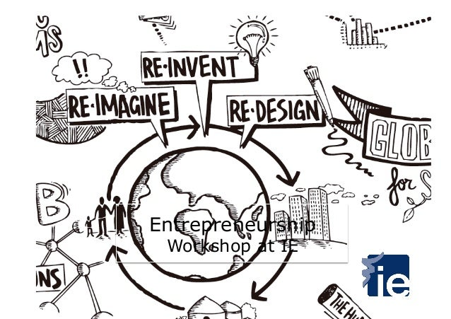 Entrepreneurship Workshop at IE