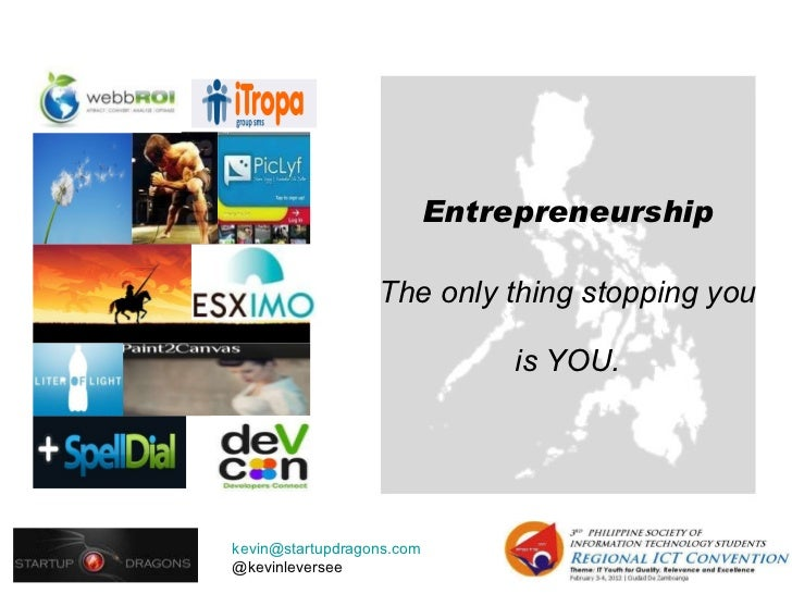 Entrepreneurship The only thing stopping you  is YOU.