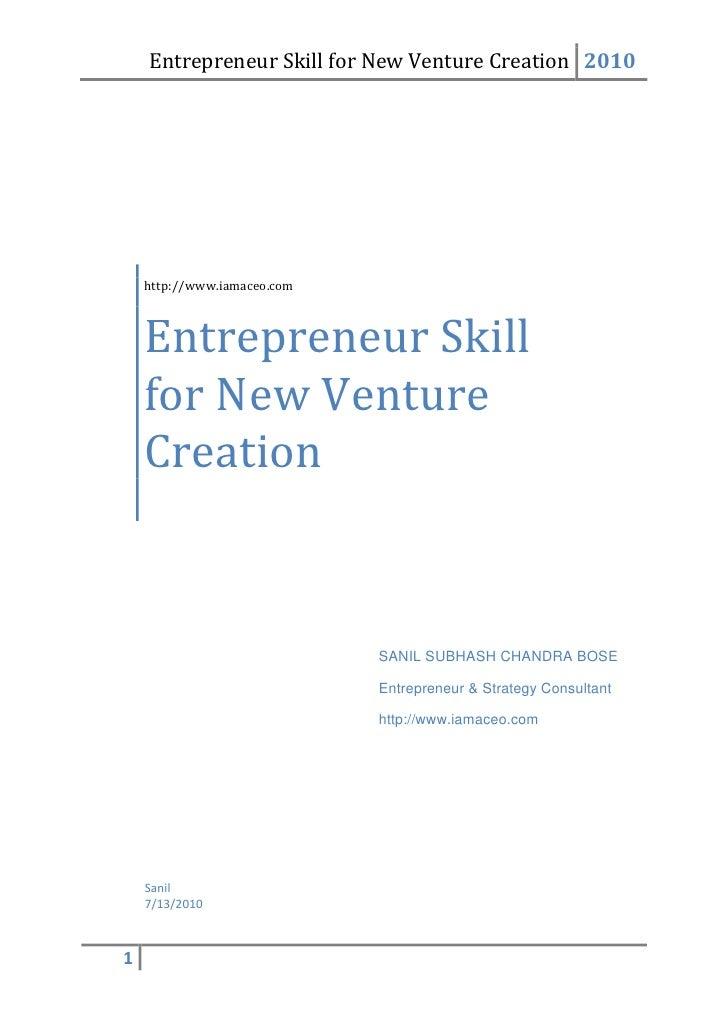 Entrepreneurs skills for new venture creation