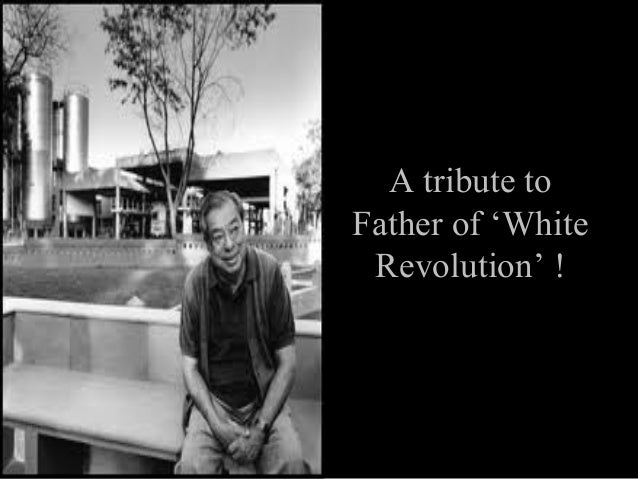 """verghese kurien Verghese kurien, best known as the """"father of the white revolution"""" in india, was the founder chairman of the national dairy development board this biography provides detailed information."""