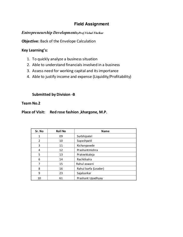 Field AssignmentEntrepreneurship DevelopmentbyProf.Vishal ThelkarObjective: Back of the Envelope CalculationKey Learning's...