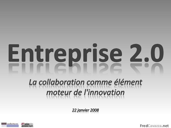 Entreprise 2.0 : La collaboration comme élément moteur de l'innovation