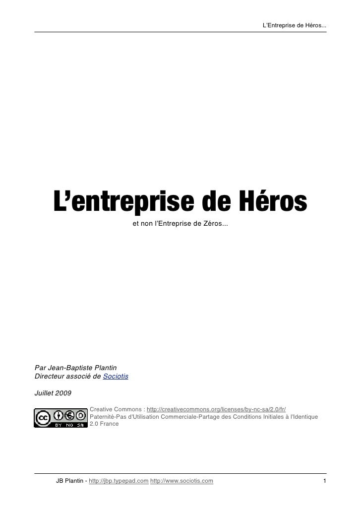 L'Entreprise de Héros...           L'entreprise de Héros         et non l'Entreprise de Zéros...     Par Jean-Baptiste Pla...