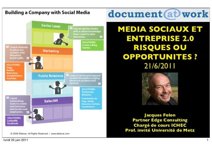 Média sociaux risques ou opportunités pour des entreprises 2.0
