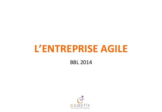 L'ENTREPRISE AGILE BBL 2014