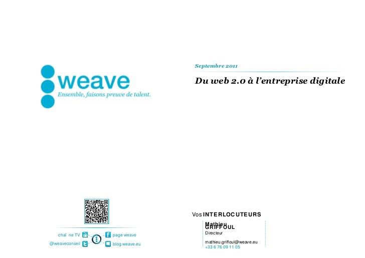 Du web 2.0 à l'entreprise digitale  Mathieu GRIFFOUL Directeur [email_address] +33 6 76 09 11 05