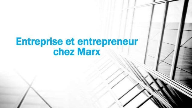 Entreprise et entrepreneur chez Marx