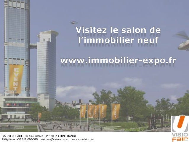 SAS VISIOFAIR 36 rue Surcouf 22190 PLERIN FRANCE Téléphone: +33 811-090-549 visiofair@visiofair.com www.visiofair.com