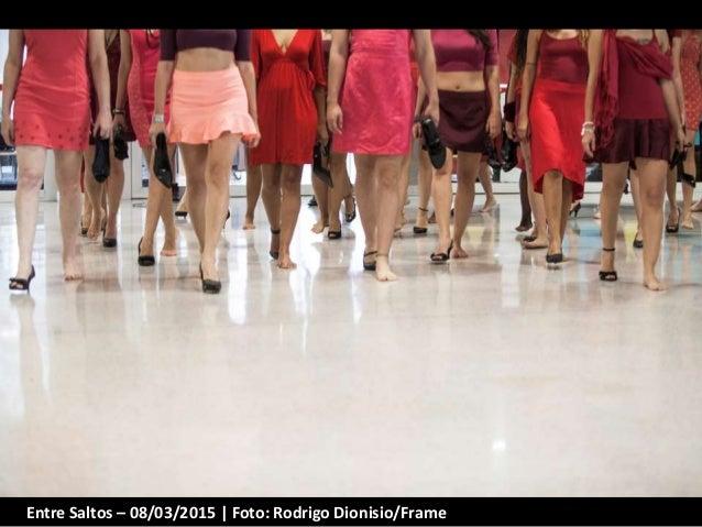 Entre Saltos – 08/03/2015 | Foto: Rodrigo Dionisio/Frame