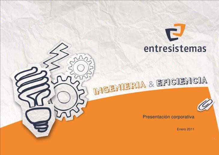 ENTRESISTEMAS - Ingeniería & Eficiencia - Presentación corporativa