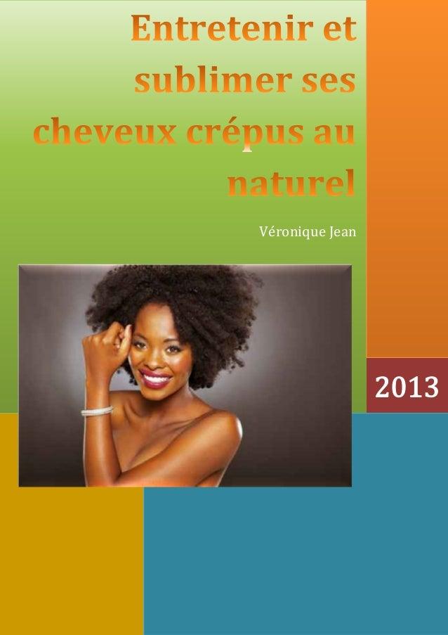––     Véronique Jean